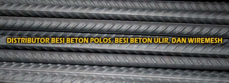 Slider 05 Distributor Baja Besi Beton Ulir, Besi Beton Polos, dan Wiremesh